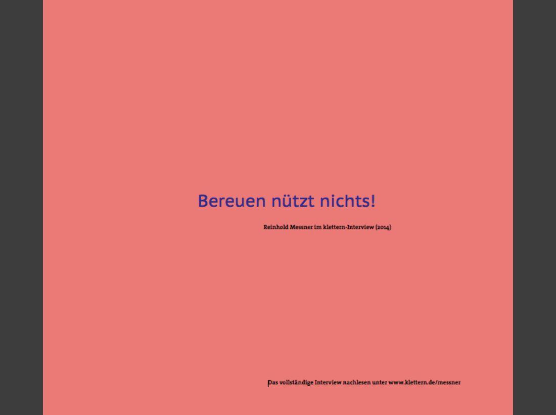 KL-Reinhold-Messner-Zitat-klettern-Interview-9-2014-9i (jpg)